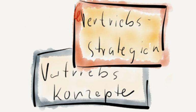 Vertriebsstrategien und Vertriebskonzepte - einige Gedanken